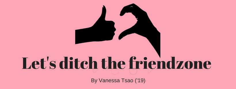 Ditch+the+friendzone