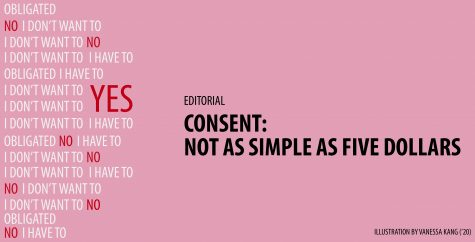 EDITORIAL | Consent: not as simple as five dollars