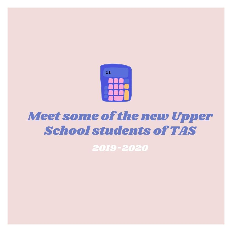 Meet+some+of+the+new+Upper+School+students+of+TAS