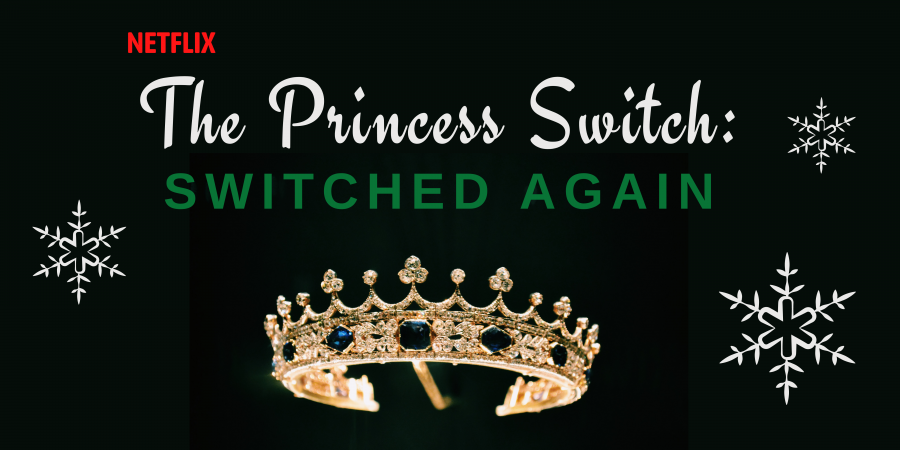REVIEW | The Princess Switch 2, a fatiguing holiday romcom with a perplexing princess plot