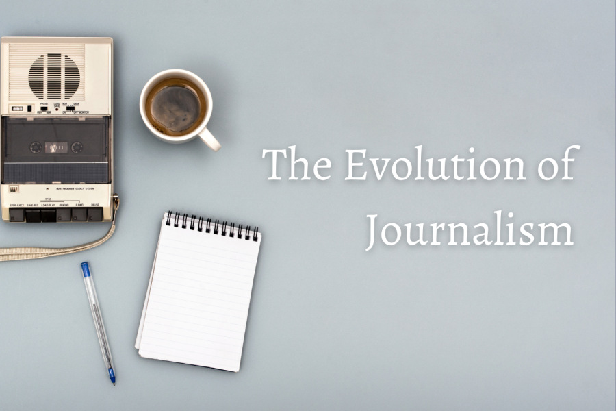 How+journalism+has+evolved+throughout+the+years